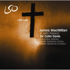 James MacMillan St. John Passion